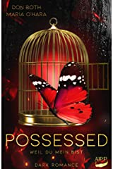 Possessed: Weil du mein bist (Obsessed 2) Kindle Ausgabe