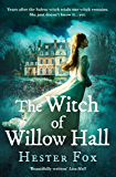 The Witch Of Willow Hall: A spellbinding debut ghost story perfect for fans of Outlander (English Edition)