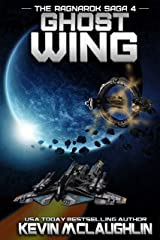 Ghost Wing (The Ragnarok Saga Book 4) Kindle Edition
