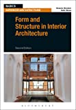 Form and Structure in Interior Architecture (Basics Interior Architecture)