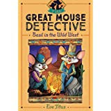 Basil in the Wild West: Volume 4 (The Great Mouse Detective)