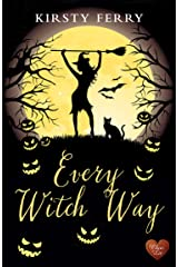 Every Witch Way (Choc Lit) (Schubert Book 1) Kindle Edition
