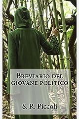 Breviario del giovane politico (Italian Edition) Format Kindle