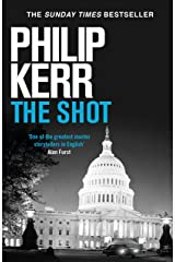 The Shot: Darkly imaginative alternative history thriller re-imagines the Kennedy assassination myth Kindle Edition