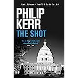 The Shot: Darkly imaginative alternative history thriller re-imagines the Kennedy assassination myth (English Edition)