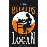 Relatos de una Logan: para tus ratos ebook, realismo negro en formato pequeño