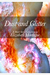Dust and Glitter Kindle Edition