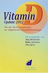 Vitamin D - Update 2012 Gebundene Ausgabe