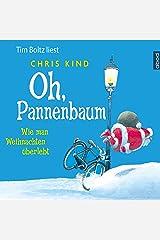 Oh, Pannenbaum: Wie man Weihnachten überlebt Audible Hörbuch
