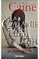 LA COMPLAINTE DES FILLES DE LOTH: Les Filles de Loth 1 Format Kindle