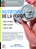 Nutrition de la force (COACH REM.FOR.)
