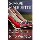 SCARPE MALEDETTE: Le indagini del maresciallo Valverde (Italian Edition)