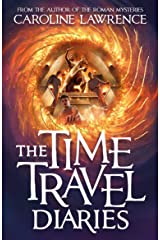 The Time Travel Diaries: Time Travel Diaries 1 Paperback