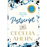 Postscript: The most uplifting and romantic novel, sequel to the international best seller PS, I LOVE YOU