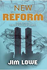 NEW REFORM: Book One of the New Reform Quartet Kindle Edition