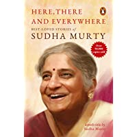 Here, There and Everywhere: Best-Loved Stories of Sudha Murty