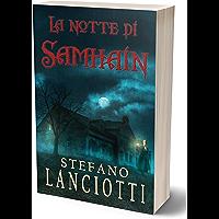La notte di Samhain: Il nuovo, sorprendente thriller soprannaturale (Il Ciclo della Notte Vol. 1)