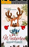 Wintertee ausverkauft (German Edition)