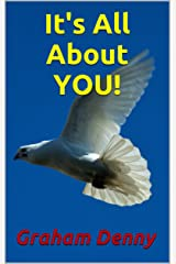 It's All About YOU! Kindle Edition