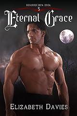 Eternal Grace: A time-travel vampire romance (Resurrection Book 5) Kindle Edition