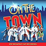 On the Town (New Broadway Cast Recording)