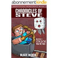Chronicles of Steve Book 1: Steve in the New Nether (English Edition)