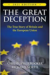 The The Great Deception: The True Story of Britain and the European Union Paperback