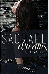 Sachael Dreams (The Mine Series Book 1) Kindle Edition
