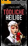 Tödliche Heilige: Psychothriller