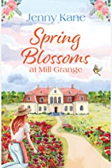 Spring Blossoms at Mill Grange (The Mill Grange Series Book 3) Kindle Edition