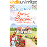 Spring Blossoms at Mill Grange (The Mill Grange Series Book 3)