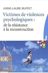 Victimes de violences psychologiques : De la résitance à la reconstruction Broché