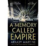 A Memory Called Empire: Winner of the 2020 Hugo Award for Best Novel: 1