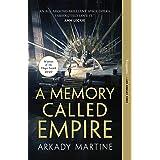 A Memory Called Empire (Teixcalaan Book 1) (English Edition)
