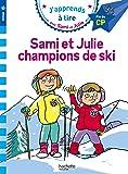 Sami et Julie CP Niveau 3 Sami et Julie, champions de ski