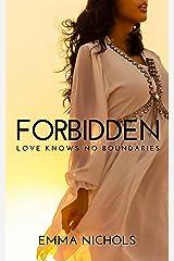 Forbidden: Love Knows No Boundaries Kindle Edition