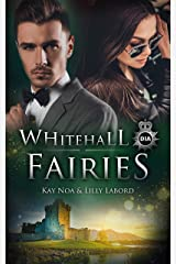 Whitehall Fairies: A midsummer night's death (Whitehall Shadows (Deutsch) 3) Kindle Ausgabe