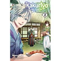 Kakuriyo: Bed & Breakfast for Spirits, Vol. 2