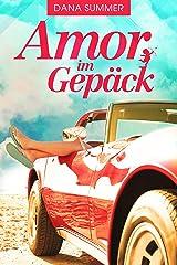Amor im Gepäck: Liebesroman Kindle Ausgabe