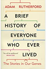 A Brief History of Everyone Who Ever Lived: The Stories in Our Genes Paperback