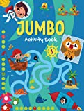 Jumbo Activity Book 1 - Mega Activity Book for 3 to 5 Years Old Kids