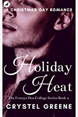 HOLIDAY HEAT: An Aryn&Trae Christmas Gay Romance (The Fennys Den College Series Book 2) (English Edition) Kindle Ausgabe