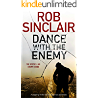 DANCE WITH THE ENEMY an explosive thriller full of suspense and twists (Enemy series Book 1)