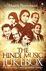 The Hindi Music Jukebox: Exploring Unforgettable Songs