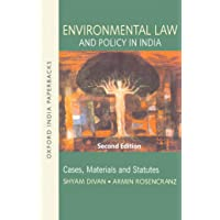 Environmental Law and Policy in India: Cases, Material & Statutes