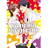 Yarichin bitch club (Vol. 3)