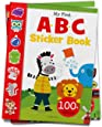 My First ABC Sticker Book: Exciting Sticker Book With 100 Stickers