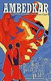 Ambedkar: India's Crusader for Human Rights (Campfire Graphic Novels)