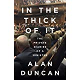 In the Thick of It: 'One of the most explosive political diaries ever to be published' DAILY MAIL (English Edition)