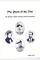 The Roots of the Tree: the Braunds of Black Torrington and Their Descendants Paperback